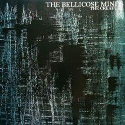 Bellicose Minds LP