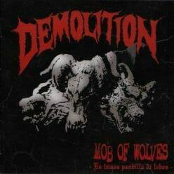Demolition Mob of Wolves LP