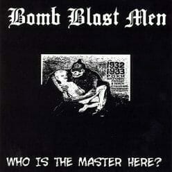 Bomb Blast Men – Who Is The Master Here?