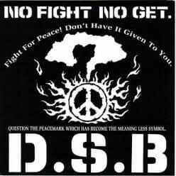 D.S.B. – No Fight No Get