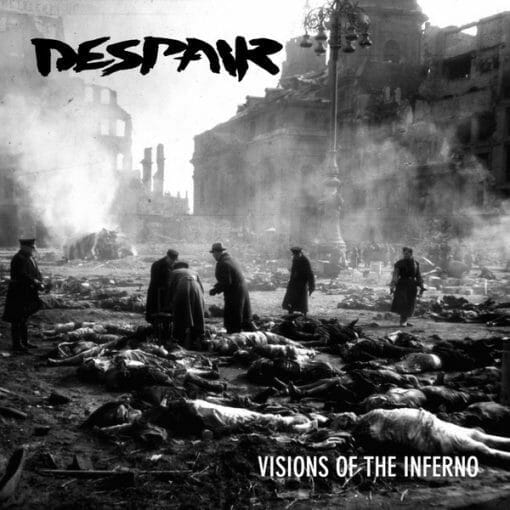 Despair – Visions Of The Inferno