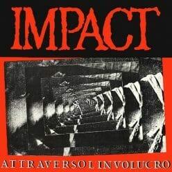 Impact – Attraverso L'Involucro