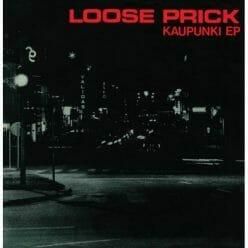 Loose Prick – Kaupunki EP