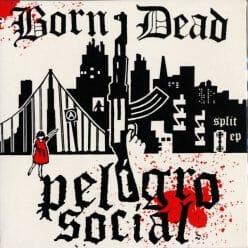 Born Dead/ Peligro Social