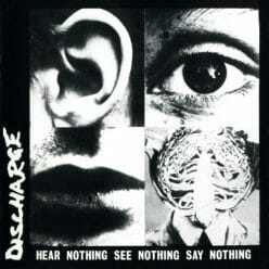 Discharge - Hear Nothing...