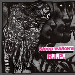 Sleepwalkers R.I.P. - Play Our Sound