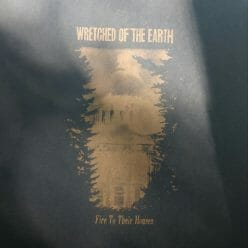 Wretched Of The Earth - Fire To Their Houses