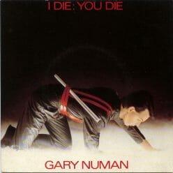 Gary Numan - I die, you die