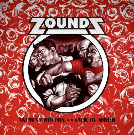 Zounds - Ancient Briton/ Sick Of Work Ep