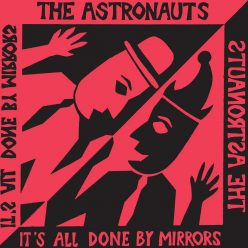 Astronauts - it's all done by mirrors