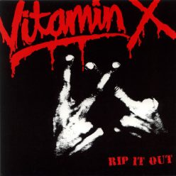Vitamin X - Rip It Out