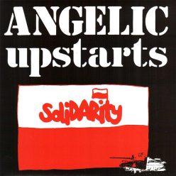 Angelic Upstarts - solidarity