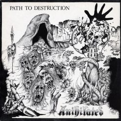 Anhiliated - Path To Destruction