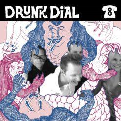 Various Artists - Drunk Dial vol 8