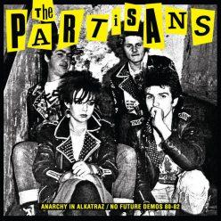 Partisans - Anarchy in Alkatraz