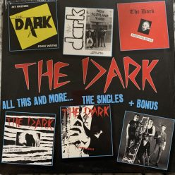 The Dark - All this and more... The singles and bonus